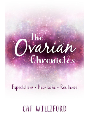 The Ovarian Chronicles
